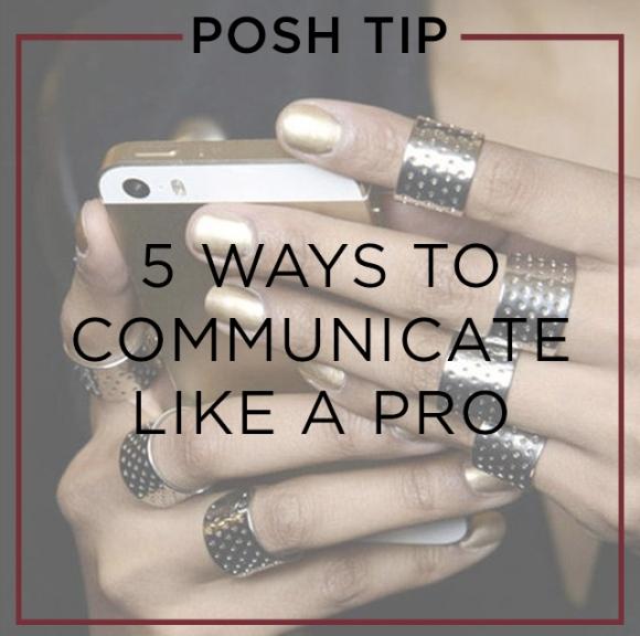 060215_posh tip_communication